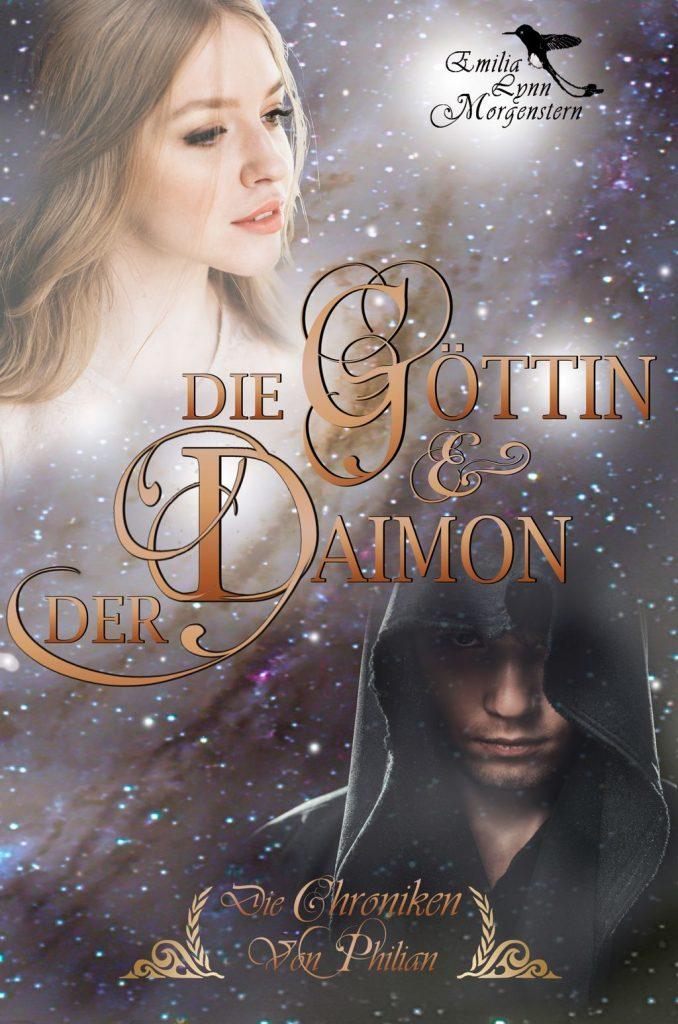 """Cover zum Buch: """"Die Göttin & der Daimon"""". Links oben ist der Kopf einer jungen blonden Frau eingeblendet, die mit leicht geöffneten Lippen in die Ferne schaut. Rechts unten ist der mit einer dunklen Kaputze verhüllte Kopf eines jungen Mannes zu sehen, der den Betrachter direkt ansieht. Zwischen den beiden steht der Titel: """"Die Göttin & der Daimon"""" in goldenen Lettern zu lesen."""