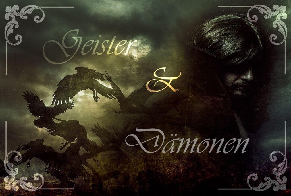 Geister und Dämonen